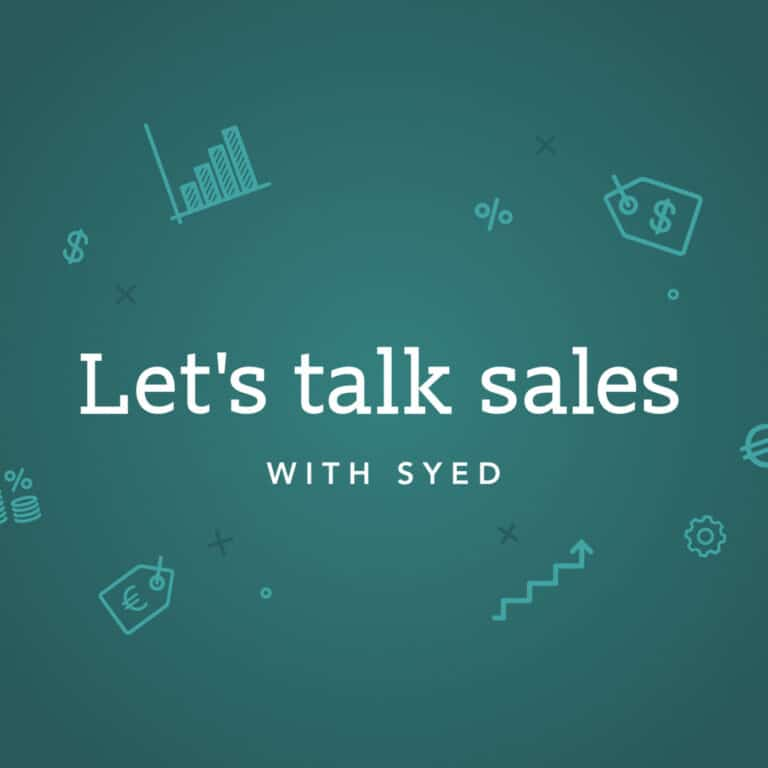 Let's talk sales with Syed